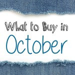 Savings Guide- What to Buy in October