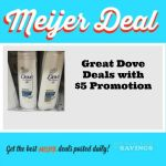 Meijer: Hot Deals on Dove Products this week!!{Free and up!!!}