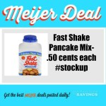 Meijer Deal: Fast shake Pancake Mix only .50 {Mperk deal}