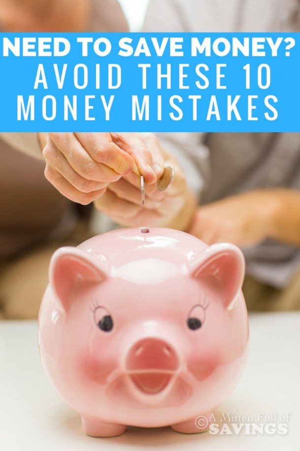 Money mistakes has happened to all of us at one point. Here are some of the most common mistakes people make thinking they are saving money, when in fact they are spending more than they are saving. Need to Save Money? Avoid These 10 Money Mistakes
