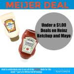 Meijer: Deals on Heinz Ketchup and Mayo {Under a $1}