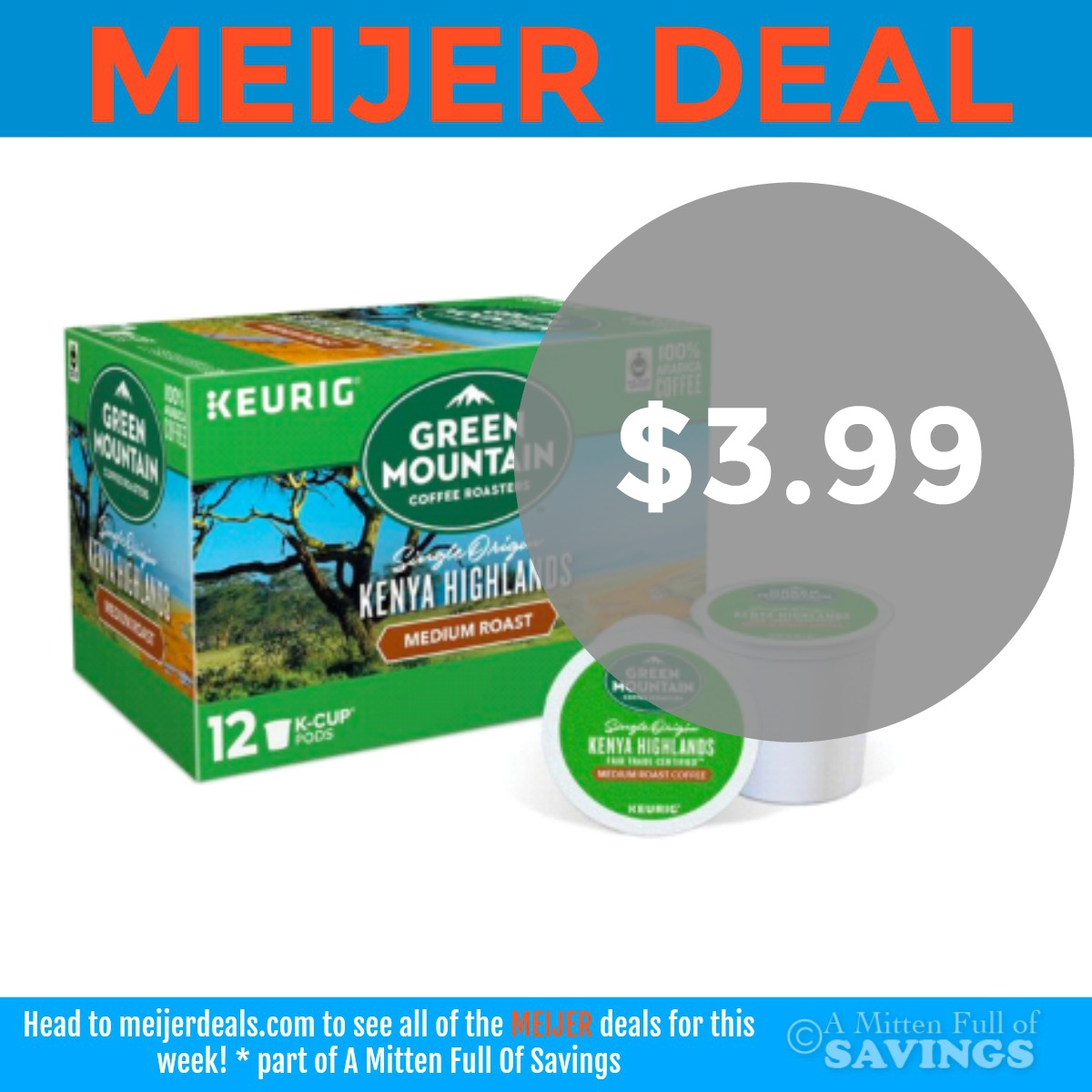 Meijer: Green Mountain K Cups $3.99 This Week