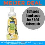 Meijer: Softsoap hand soap for $1.00