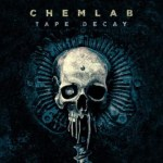 Chemlab - Tape Decay