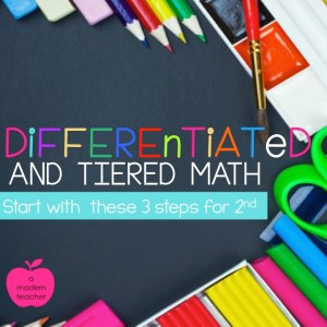 differentiated and tiered math for 2nd grade