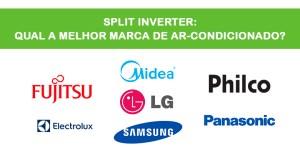 SPLIT INVERTER: QUAL A MELHOR MARCA DE AR-CONDICIONADO?