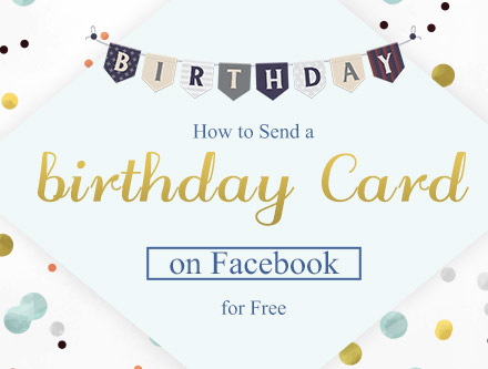 How To Send Birthday Cards On Facebook Automatically Cardjdi