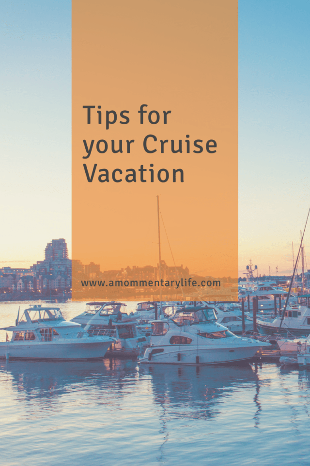 Tips for your Cruise Vacation