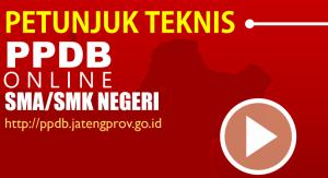 Juknis PPDB Online SMA SMK Negeri Provinsi Jawa Tengah 2018
