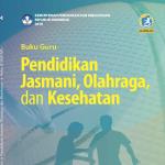 Materi Penjasorkes Kelas 9 SMP/MTs Kurikulum 2013 Edisi Revisi 2018
