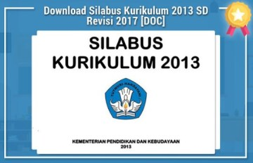 Unduh Silabus Kurikulum 2013 K13 SD/MI Edisi Revisi 2017 Lengkap
