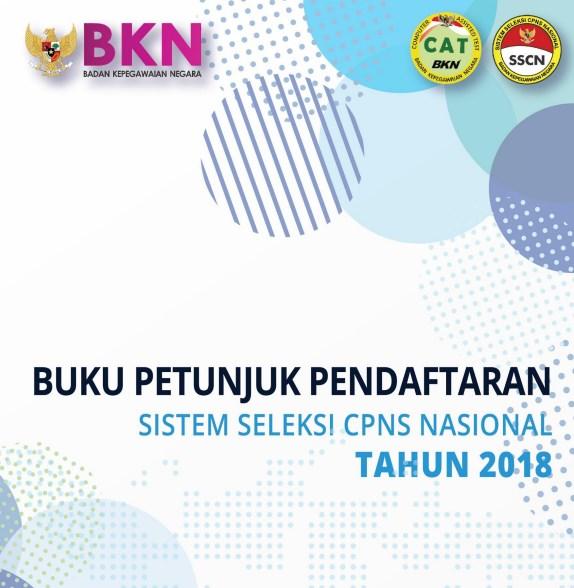 Download Buku Petunjuk Pendaftaran Sistem Seleski CPNS Nasional Tahun 2018