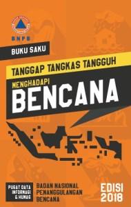 Download Buku Saku Tanggap Menghadapi Bencana BNPB Tahun 2018