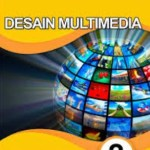 Download Buku Paket BSE Jurusan Multimedia SMK Kurikulum 2013 K13