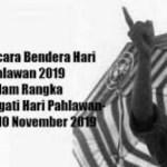 Naskah Doa Upacara Peringatan Hari Pahlawan Ke 74 Tahun 2019