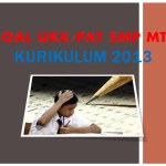 Soal UKK PAT Bahasa Inggris Kelas 9 SMP MTs Kurikulum 2013