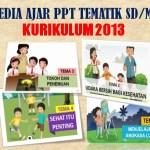 PPT Tematik Kelas 5 SD MI Tema 1 2 3 4 5 6 7 8 9 Kurikulum 2013 K13