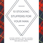 10 Stocking Stuffers for your Man.