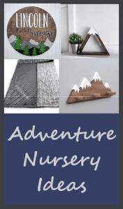 adventure nursery ideas- boy nursery theme - decorating ideas -mountain nursery - amorecraftylife.com #baby #nursery #babygift #babyboy