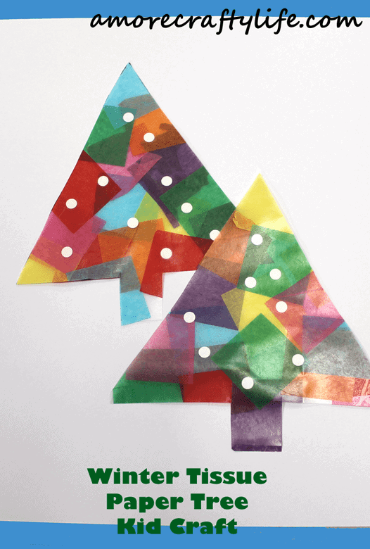 Tissue Paper Christmas Tree Kid Craft A More Crafty Life