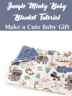 jungle minky baby blanket - baby blanket gift set tutorial- minky tips- safari zoo nursery - amorecraftylife.com #tutorial #baby #nursery #babygift #sewing #tips