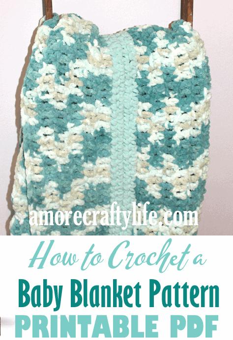 How to Crochet a baby blanket crochet pattern - beginner crochet pattern -amorecraftylife.com - free printable pdf #baby #crochet #crochetpattern #freecrochetpattern