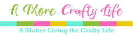 A More Crafty Life