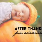 10 Fun Activities To Do After Thanksgiving