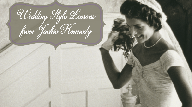 What wedding style lessons can we learn from Jackie Kennedy? 2