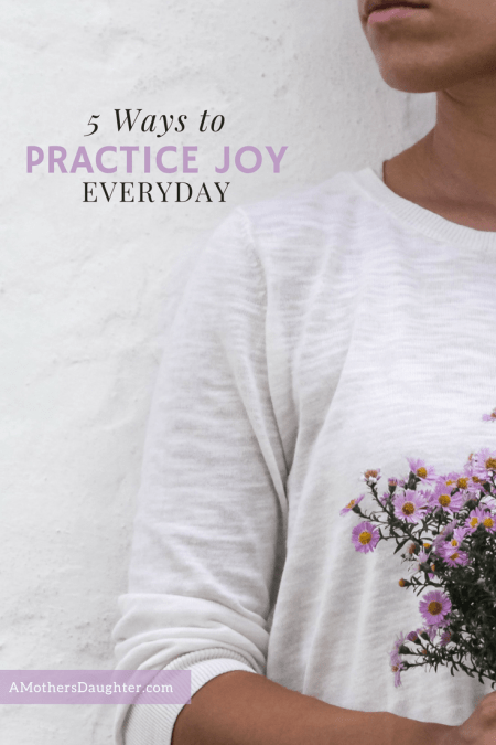 5 Ways To Practice The Emotion Joy Every Day 1