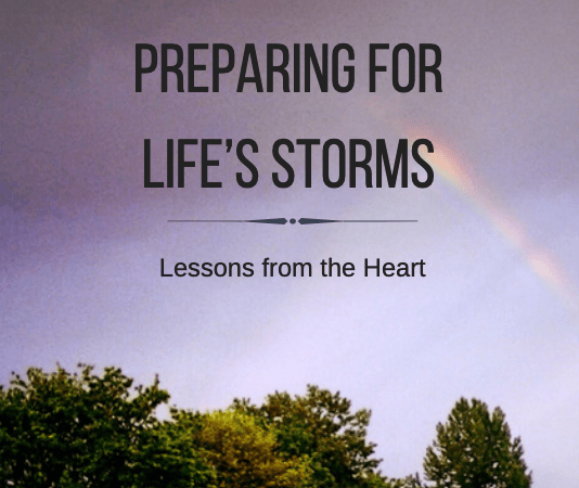 Preparing for Life's Storms