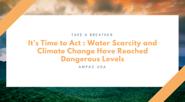 It's Time to Act -Water Scarcity and Climate Change Have Reached Dangerous Levels