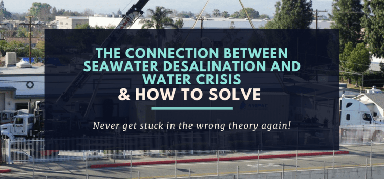 The Connection Between Seawater Desalination And Water Crisis