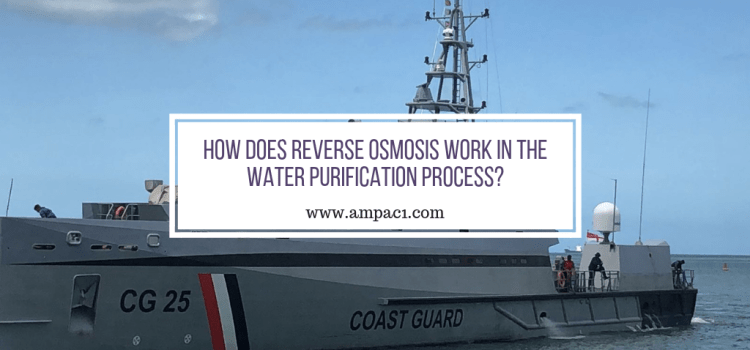 How Does Reverse Osmosis Work In The Water Purification Process?