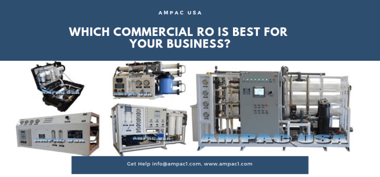 Which Commercial RO Is Best For Your Business?