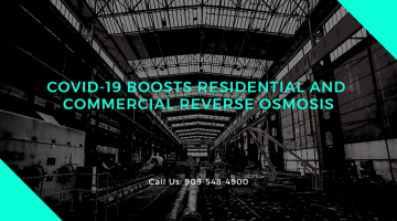 COVID-19 Boosts Residential and Commercial Reverse Osmosis