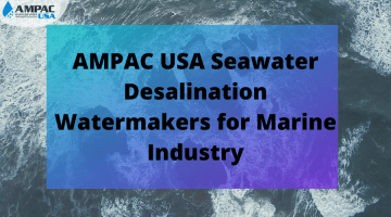AMPAC USA Seawater Desalination Watermakers for Marine Industry (1)