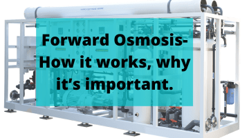 Ampac USA-Forward Osmosis-How it works, why it's important.