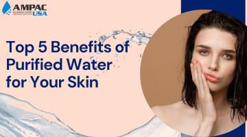 how to make skin healthy with pure water-AMPAC USA