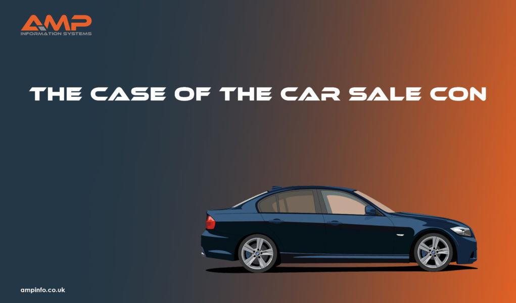 The Case of the Car Sale Con