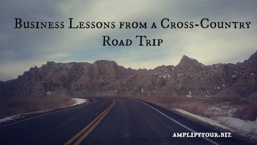 business lessons from a cross-country road trip