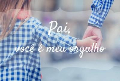 Imagens Frases E Mensagens De Feliz Dia Dos Pais Para Todos Os Pais Do Brasil