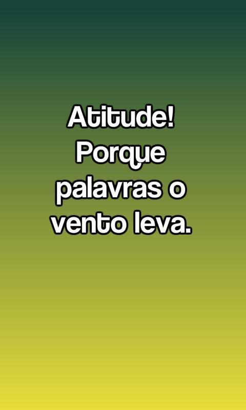 Tenha atitude!