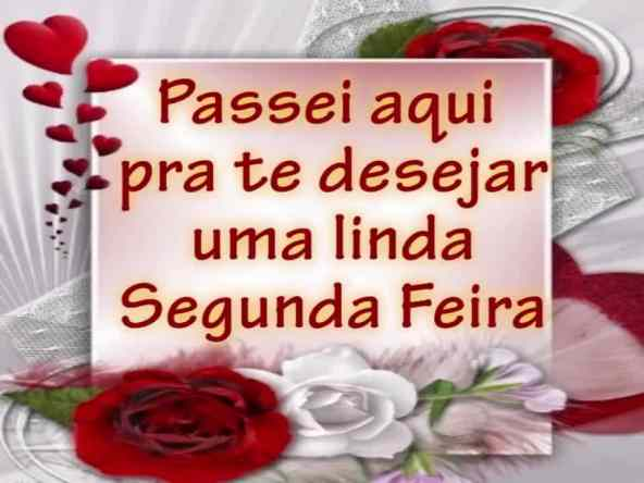 Imagens De Bom Dia Segunda Feira Abençoada Alegre Linda E