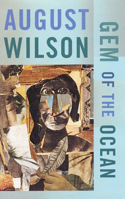 August Wilson - Gem of the Ocean