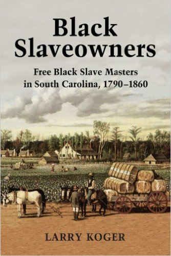 Black Slaveowners by Larry Koger