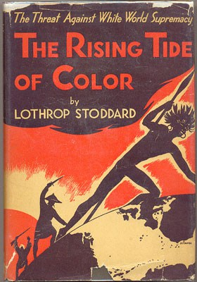 The Rising Tide of Color by Lothrop Stoddard