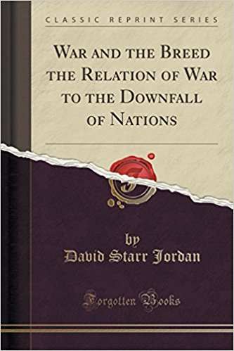 War and the Breed by David Starr Jordan