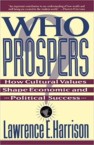 Who Prospers by Lawrence Harrison