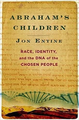 Abraham's Children by Jon Entine